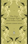 The Five Orange Pips and Other Cases -  Arthur Conan Doyle