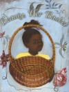 Beauty, Her Basket - Sandra Belton