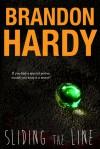 Sliding the Line - Brandon Hardy