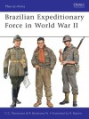 Brazilian Expeditionary Force in World War II - Ricardo Neto