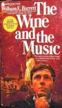 The Wine and the Music - William Edmund Barrett