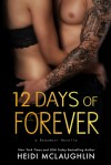 12 Days of Forever - Heidi McLaughlin