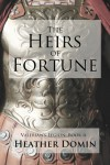 The Heirs of Fortune - Heather Domin