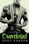 Overdosed: Fury's Storm MC - Zoey Parker