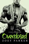 Overdosed: Fury's Storm MC - Zoey Parker