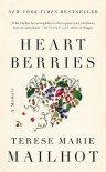 Heart Berries - Terese Marie Mailhot