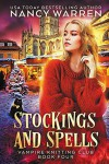 Stockings and Spells (Vampire Knitting Club #4) - Nancy Warren