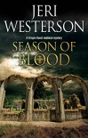 Season of Blood: A medieval mystery (A Crispin Guest Medieval Noir Mystery) - Jeri Westerson