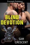 Blind Devotion - Sam Crescent