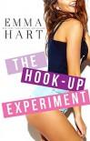 The Hook - Up Experiment  - Emma  Hart