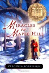 Miracles on Maple Hill (Odyssey/Harcourt Young Classic) - Virginia Sorensen, Joe & Beth Krush