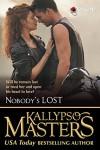 Nobody's Lost (Rescue Me Saga #5) - Kallypso Masters, Jacy Mackin, Ekatarina Sayanova, Meredith Bowery