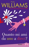 Quanto mi ami da uno a dieci? - Polly Williams