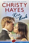 A Kiss by the Book (Kiss & Tell) - Christy Hayes