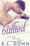 Bullied - K.L. Donn