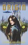 The Eaters: Book One: Origin - Corrie Brundage