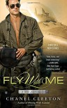 Fly With Me (A Wild Aces Romance) - Chanel Cleeton