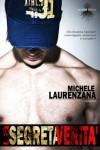 La segreta verità (ispirato a una storia vera) - Michele Laurenzana