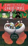 A Very Scalzi Christmas - John Scalzi