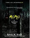 Momo - Kevin M. Kraft