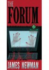 The Forum (Cemetery Dance Signature Series, #5) - James Newman