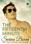 The Fifteenth Minute (The Ivy Years Book 5) - Sarina Bowen