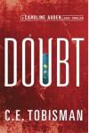 Doubt (Caroline Auden) - C. E. Tobisman