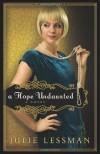 A Hope Undaunted - Julie Lessman