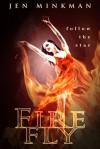 Firefly (A Dystopian Story of Christmas) - Jen Minkman