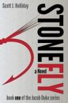 Stonefly - Scott J. Holliday