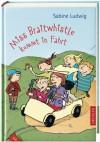 Miss Braitwhistle kommt in Fahrt - Sabine Ludwig