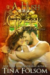 A Hush of Greek (Out of Olympus #4) - Tina Folsom
