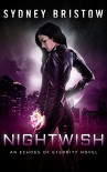 Nightwish (An Echoes of Eternity Novel Book 1) - Sydney Bristow