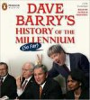 Dave Barry's History of the Millennium (So Far) - Patrick Frederic, Dave Barry