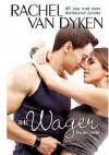 The Wager - Rachel Van Dyken