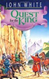 Quest for the King - John  White, Jack Stockman