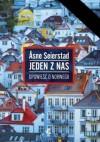 """""""Jeden z nas. Opowieść o Norwegii"""" - Åsne Seierstad"""