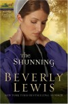 The Shunning (The Heritage of Lancaster County #1) - Beverly Lewis