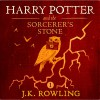 Harry Potter and the Sorcerer's Stone, Book 1 - J.K. Rowling, J.K. Rowling, Jim  Dale