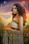 The General's Wife - Sara R. Turnquist