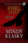 Rebel Lost (Darkbeast Chronicles Book 2) - Mindy Klasky