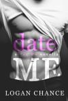 Date Me - Logan Chance