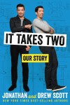 It Takes Two - Signed / Autographed Copy - Jonathan Scott, Drew Scott