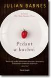 Pedant w kuchni - Julian Barnes, Dominika Lewandowska-Rodak