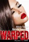 Warped - Alicia   Taylor, Natalie Townson