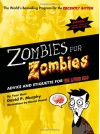 Zombies for Zombies: Advice and Etiquette for the Living Dead - David P. Murphy