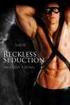 Reckless Seduction  - Amanda Young