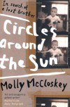Circles Around the Sun: In Search of a Lost Brother - Molly McCloskey