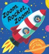 Zoom, Rocket, Zoom! - Margaret  Mayo, Alex Ayliffe