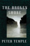 The Broken Shore: A Novel - Peter Temple